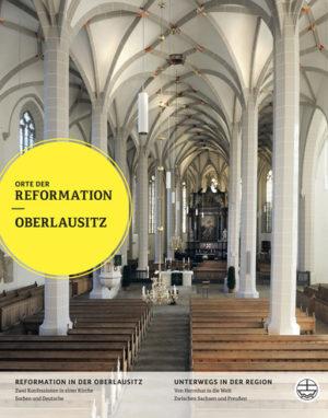 Orte der Refomation - Oberlausitz