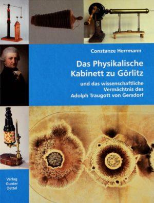 Constanze Herrmann: Das Physikalische Kabinett zu Görlitz