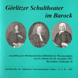 Görlitzer Schultheater im Barock