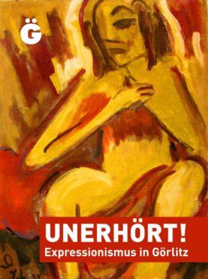 Unerhoert_Expressionismus